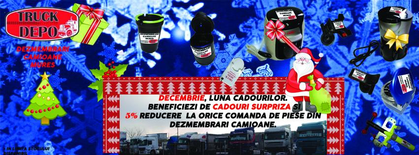 dezmembrari camion Decembrie - luna cadourilor